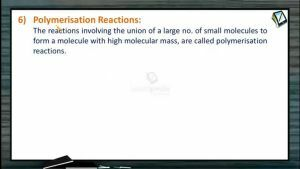 General Organic Chemistry - Polymerisation Reactions (Session 16)