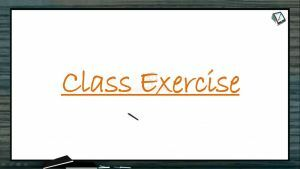 Human Health And Diseases - Class Exercise (Session 7)