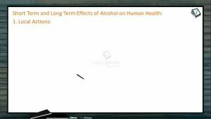 Human Health And Diseases - Short Term And Long Term Effects Of Alcohol On Human Health Part I (Session 10)