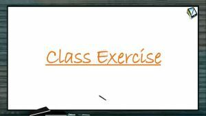 Indefinite Integrals - Class Exercise-I (Session 7 & 8)