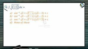 Indefinite Integrals - Class Exercise-II (Session 3)