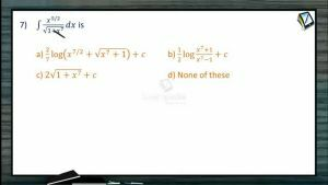 Indefinite Integrals - Class Exercise-III (Session 7 & 8)