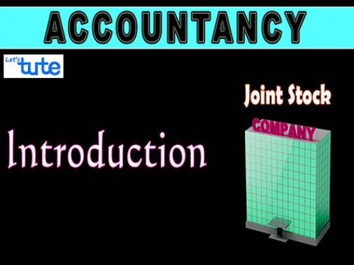 Class 12 Accountancy - Introduction Joint Stock Company Video by Let's Tute