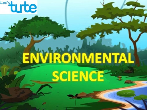 All Class Environmental Science - Introduction To Environmental Science Video by Let's tute