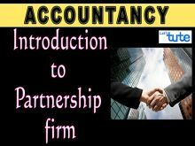 Class 11 & 12 Accountancy - Introduction To Partnership Firm Video by Let's Tute