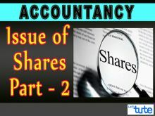 Class 12 Accountancy - Issue Of Shares Part-II Video by Let's Tute