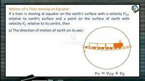 Kinematics - Motion Of A Train On Equator (Session 20)