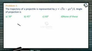 Kinematics - Problems I (Session 13 14 & 15)