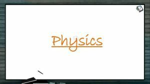 Kinematics - Projectile Motion In Two Dimesion (Session 13 14 & 15)