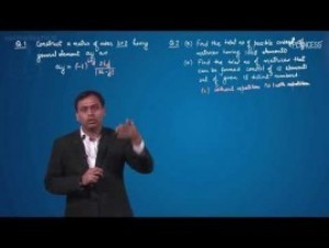 Matrices - Problems On Order & Number Of Matrices Video By Plancess