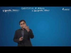 Matrices - Symmetric & Skew-Symmetric Matrices Video By Plancess