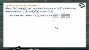Mean Value Theorem - Cauchys Mean Value Theorem (Session 2)