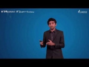 Methods Of Differentiation & Applications Of Derivatives - Differentiation Of Implicit Functions Video By Plancess