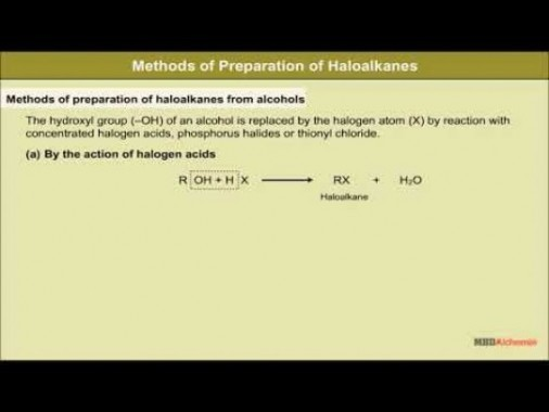 Class 12 Chemistry - Methods Of Preparation Halolkanes And Halorenes Video by MBD Publishers