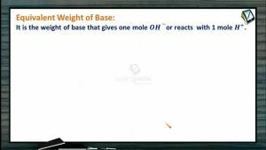 Mole Concept (Basic Concepts of Chemistry) - Equivalent Weight Of Base (Session 7)