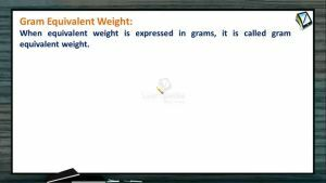 Mole Concept (Basic Concepts of Chemistry) - Number Of Equivalents (Session 7)