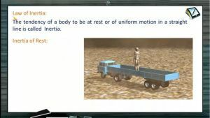Newtons Law of Motion - Law Of Inertia (Session 1)