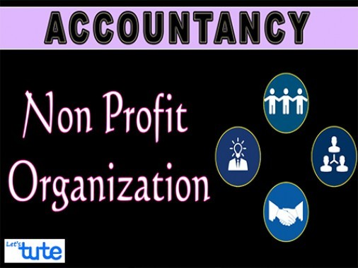 Class 12 Accountancy - Non Profit Organization Video by Let's Tute