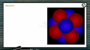 Nuclear Physics - Neutron (Session 1)