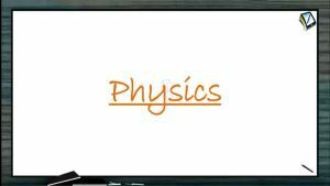Nuclear Physics - Nuclear Radiations (Session 6)
