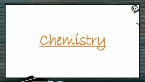 Organic Compounds Containing Nitrogen - Physical Properties Of Amines (Session 3)