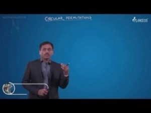 Permutations And Combinations - Circular Permutation-I Video By Plancess