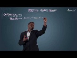 Practical Organic Chemistry - Chromatography Video By Plancess