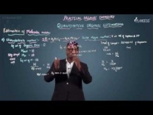 Practical Organic Chemistry - Estimation Of Molecular mass Video By Plancess