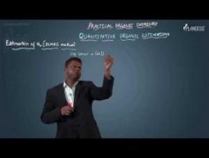 Practical Organic Chemistry - Estimation Of Nitrogen Video By Plancess