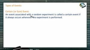 Probability - Types Of Events (Session 2)