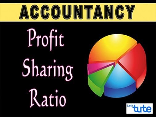 Class 11 & 12 Accountancy - Profit Sharing Ratio - Partnership Video by Let's Tute