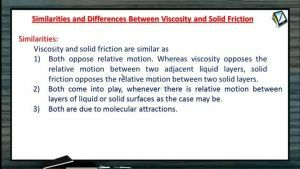 Properties of Matters - Similarities And Differences Between Viscosity And Solid Friction (Session 5 & 6)