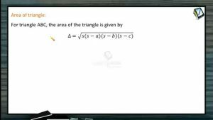 Properties Of Triangles - Area Of Triangle (Session 3)