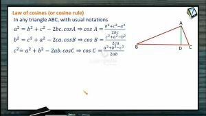 Properties Of Triangles - Cosine Rule (Session 2)