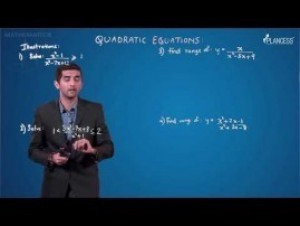 Quadratic Equations And Inequalities - Illustrations-VII Video By Plancess
