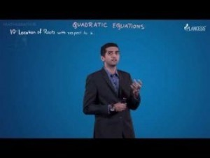 Quadratic Equations And Inequalities - Location Of Roots Video By Plancess