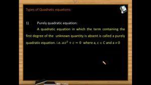 Quadratic Equations - Types Of Quadratic Equations (Session 1)
