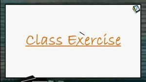 Ray Optics - Class Exercise-I (Session 8, 9 & 10)