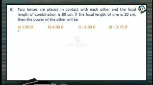 Ray Optics - Class Exercise Part-2 (Session 15 & 16)
