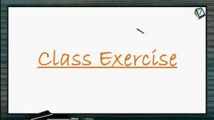Ray Optics - Class Exercise (Session 4)