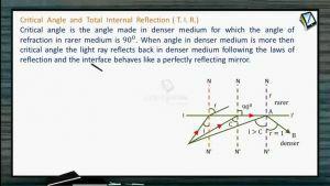 Ray Optics - Critical Angle And Total Internal Reflection (Session 8, 9 & 10)