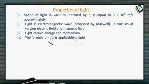 Ray Optics - Properties Of Light (Session 1, 2 & 3)