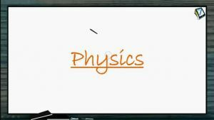 Ray Optics - Relation Between Velocity Of Object And Image (Session 4)