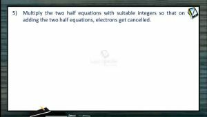 Redox Reactions - Ion Electron Method Step-5 (Session 5)