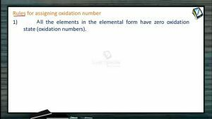 Redox Reactions - Rules For Assigning Oxidation Numbers (Session 1, 2 & 3)
