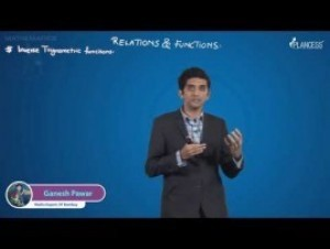 Relation And Functions - Inverse Trigonometric Functions Video By Plancess
