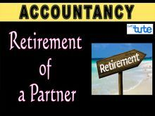 Class 11 & 12 Accountancy - Retirement Of A Partner - PartnershipVideo by Let's Tute