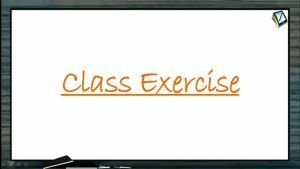 Rotational Motion - Class Exercise (Session 1)
