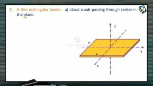 Rotational Motion - Moment Of Inertia Of Some Common Rigid Bodies 2 (Session 3)