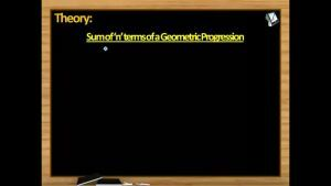 Sequence And Series - Sum Of n Terms Geometric Progression (Session 5)